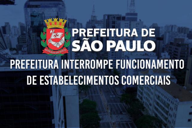 Prefeitura interrompe funcionamento de estabelecimentos comerciais